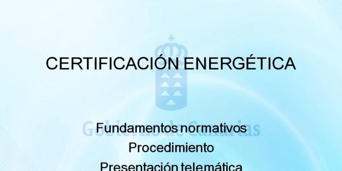 Presentación de la Consejería de Empleo, Industria y Comercio sobre la Certificación Energética